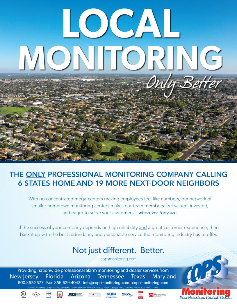 COPS offers more local professional monitoring than any other company